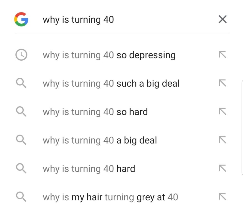 google search for 'why is turning 40'